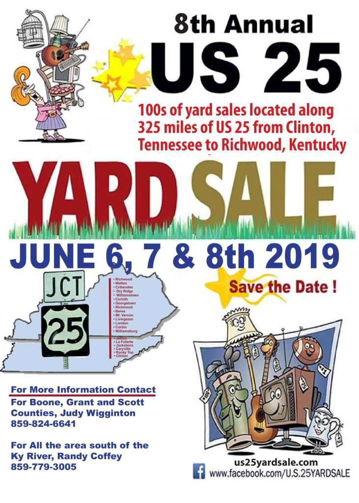 8th Annual US 25 Yard Sale, 100's of yard sales located along 325 miles of US 25 from Clinton, TN to Richwood, KY. June 6-8, 2019.