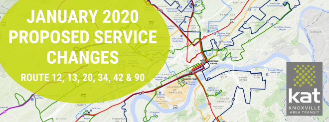KAT Proposes Bus Route Changes - Knoxville Area Transit (KAT) is proposing route and schedule changes to several routes which, if approved, would take effect in January 2020.