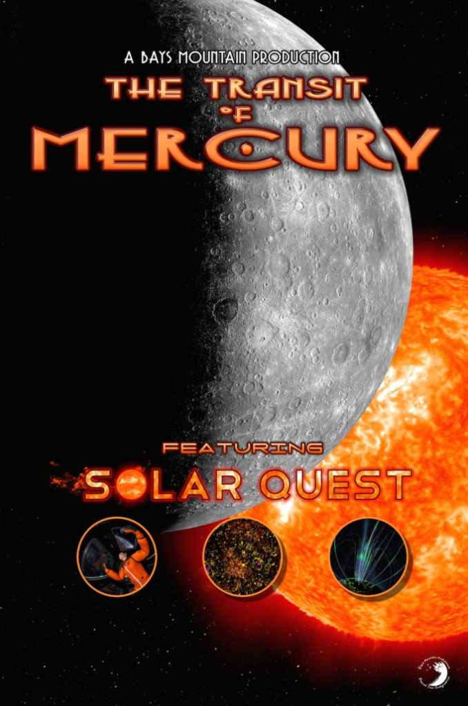 The Transit of Mercury featuring 'Solar Quest - Take a trip to the planet closest to the Sun this fall at Bays Mountain Park & Planetarium! Two new shows have already began at the planetarium.